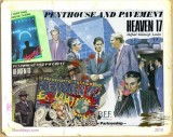 Heaven 17 Penthouse and Pavement