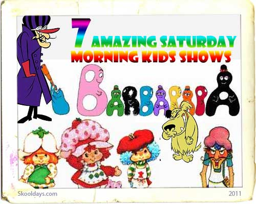 7 Saturday Morning Kids TV you forgot