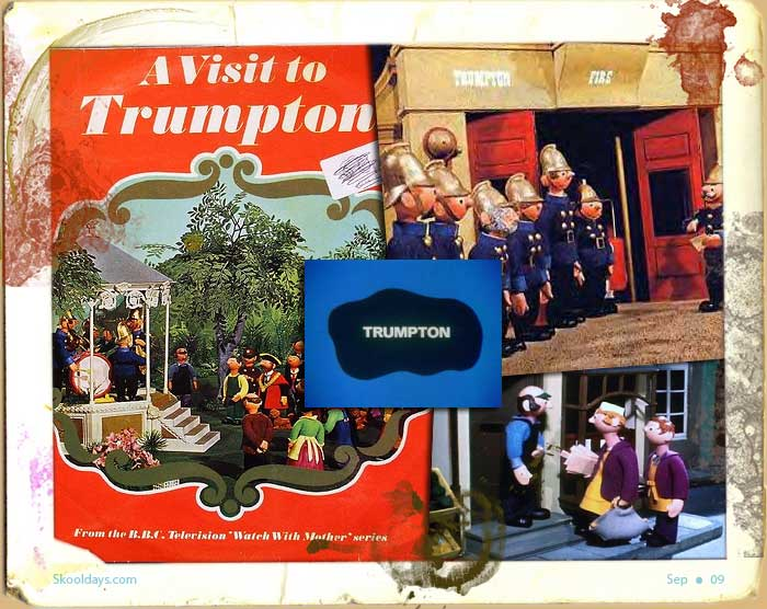 Trumpton was an imaginery Town