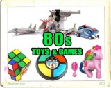 Toys in the 80s